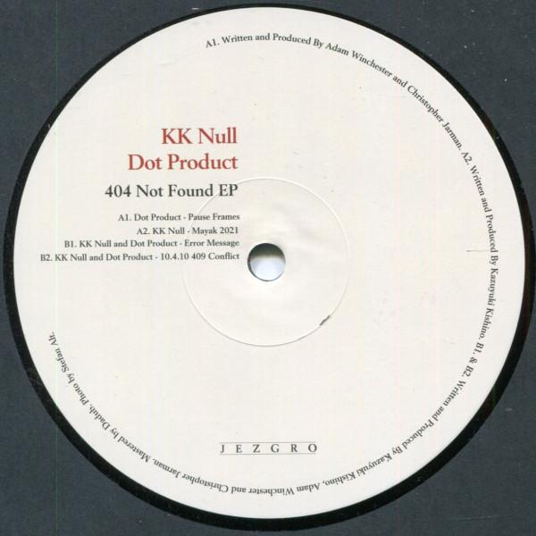 KK Null, Dot Product: 404 Not Found EP