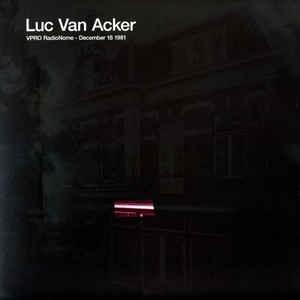 Luc Van Acker: VPRO RadioNome - December 18 1981