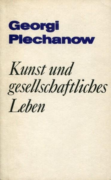 Georgi Plechanow: Kunst und gesellschaftliches Leben