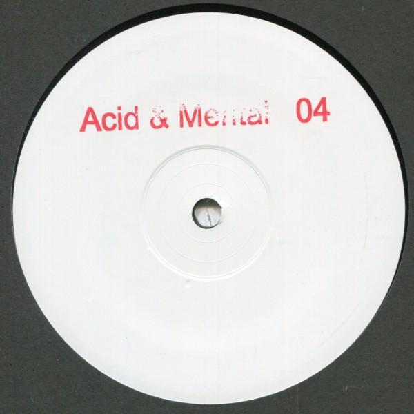 V/A: Acid & Mental 04