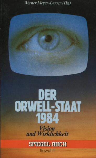 Werner Meyer-Larsen (Hg.): Der Orwell-Staat 1984