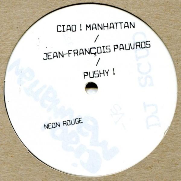 "Ciao Manhattan vs. DJ Scud/Pushy! 10"""