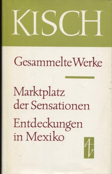 Egon Erwin Kisch: Marktplatz der Sensationen/Entdeckungen in Mexiko