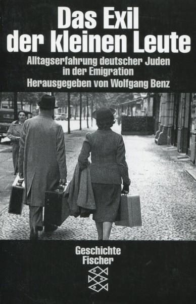 Wolfgang Benz (Hg.): Das Exil der kleinen Leute
