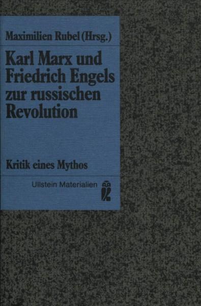 Maximilien Rubel: Karl Marx und Friedrich Engels zur russischen Revolution