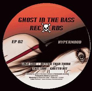 Hypermood: Better Than Think/Ghetto Hit