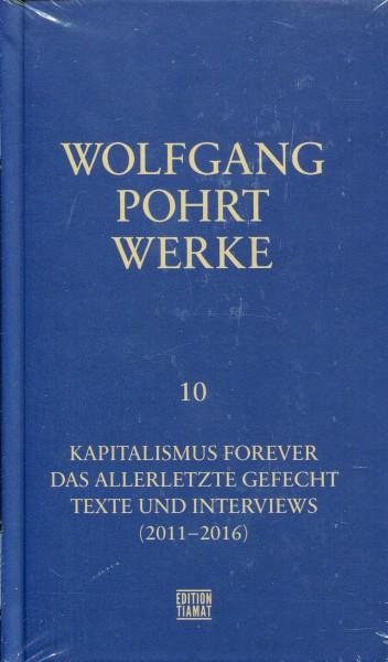Wolfgang Pohrt: Werke Band 10 - Kapitalismus Forever et al