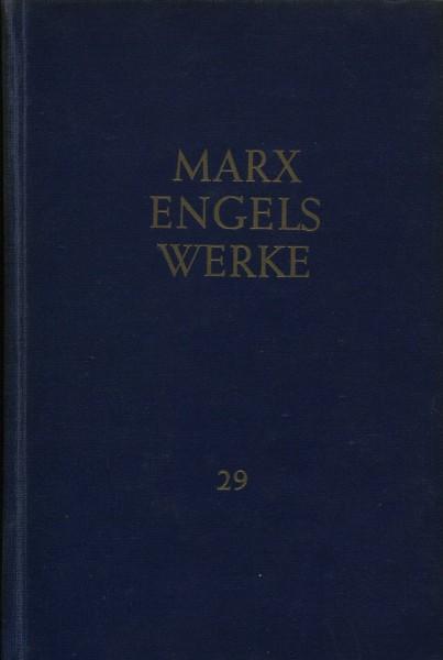 Karl Marx/Friedrich Engels: Werke 29