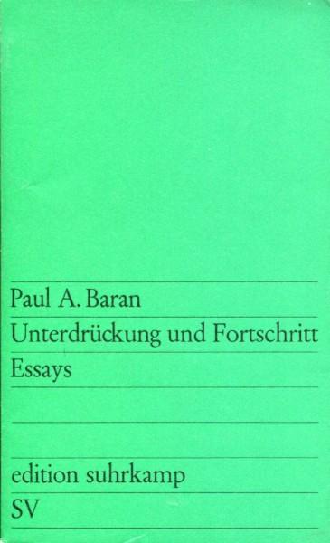 Paul A. Baran: Unterdrückung und Fortschritt