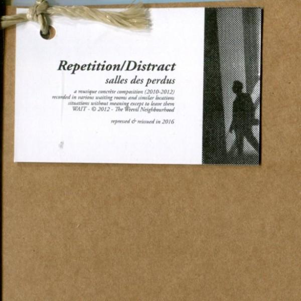 Repetition/Distract: Salles des Perdus (repress)