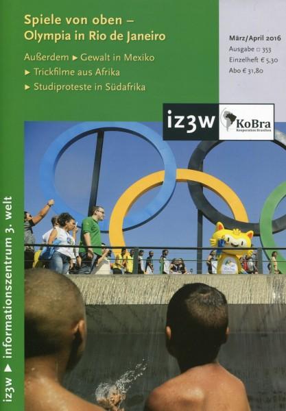 iz3w 353 - Spiele von oben - Olympia in Rio de Janeiro