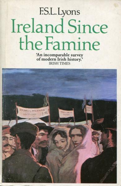 F.S.Lyons: Ireland Since the Famine