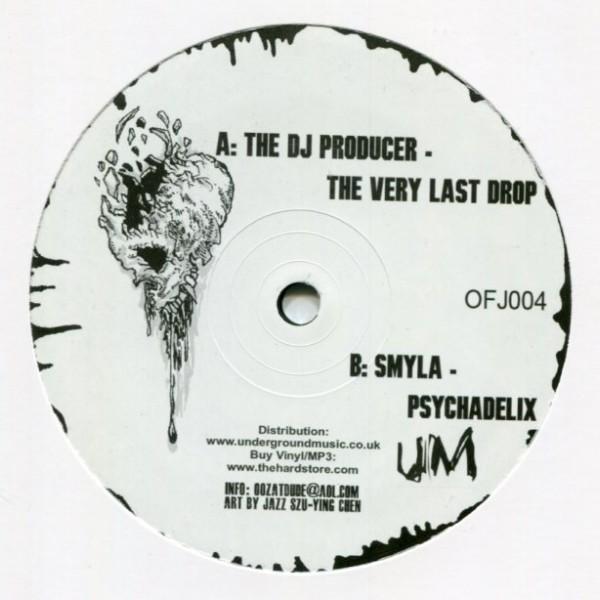 The DJ Producer/SMYLA: The Very Last Drop