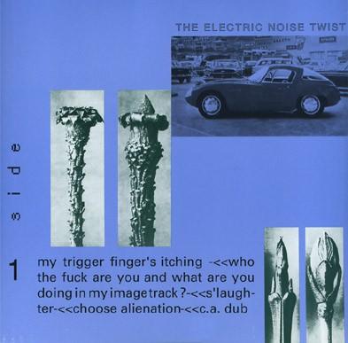 Electric Noise Twist: s/t LP