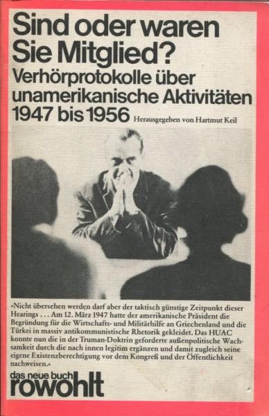 Hartmut Keil (Hg.): Sind oder waren Sie Mitglied?