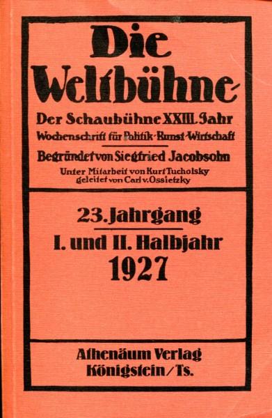 Die Weltbühne, 23. Jahrgang, 1927