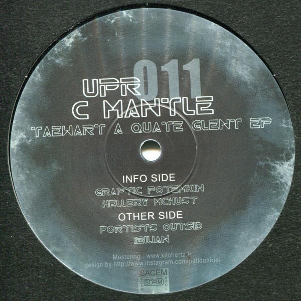 C Mantle: Taewart A Quate Glent EP