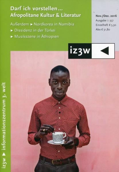 iz3w 357 - Afropolitane Kultur & Literatur