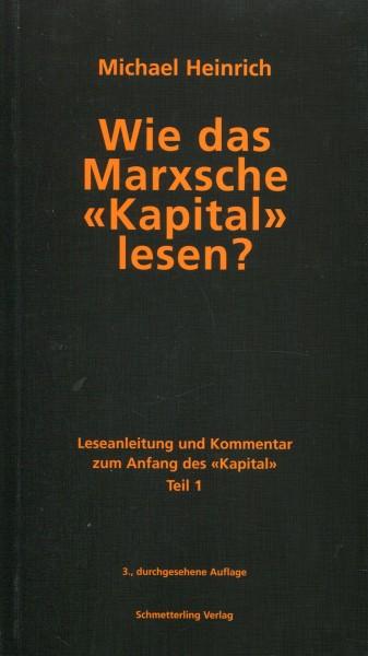 """Michael Heinrich: Wie das Marxsche """"Kapital"""" lesen? Teil 1"""
