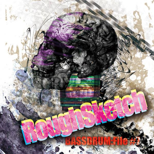 RoughSketch: BASSDRUM:File #7