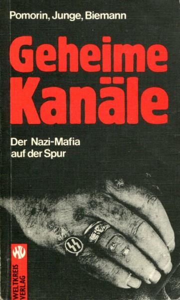 Pomorin, Junge, Biemann: Geheime Kanäle - Der Nazi-Mafia auf der Spur
