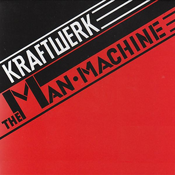 Kraftwerk: Man Machine (Remastered 2009)