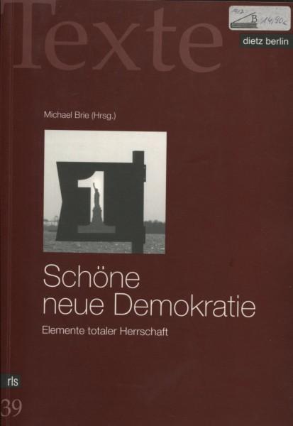 Rosa-Luxemburg-Stiftung (Hg.): Schöne neue Demokratie
