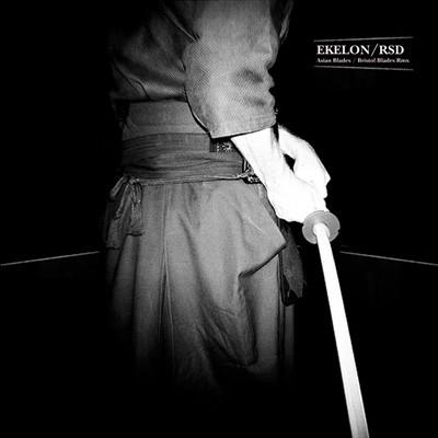 Ekelon/Rsd: Asian Blades/Bristol Blades Remix