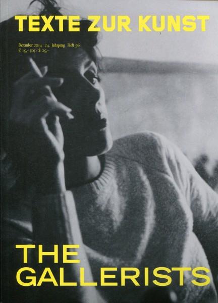 Texte zur Kunst 96 - The Gallerists