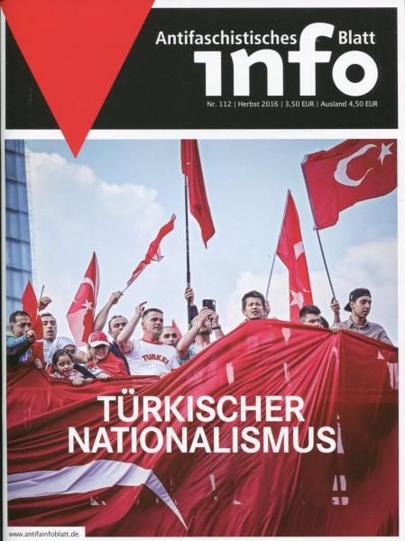 Antifaschistisches Info Blatt Nr. 112 - Türkischer Nationalismus