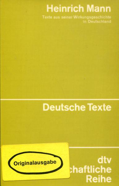 Heinrich Mann - Texte aus seiner Wirkungsgeschichte