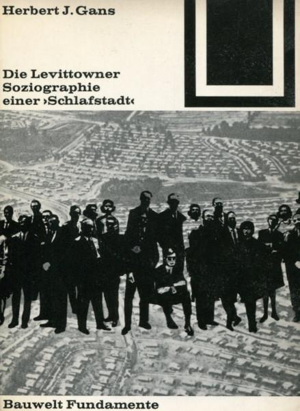 Herbert J. Gans: Die Lewittowner - Soziographie einer 'Schlafstadt'