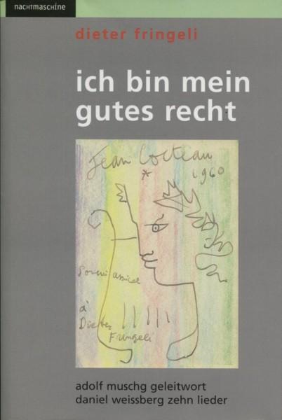 Dieter Fringeli: ich bin mein gutes recht