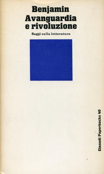 Walter Benjamin: Avanguardia e rivoluzione