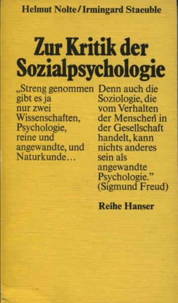 Helmut Nolte/Irmingard Staeuble: Zur Kritik der Sozialpsychologie