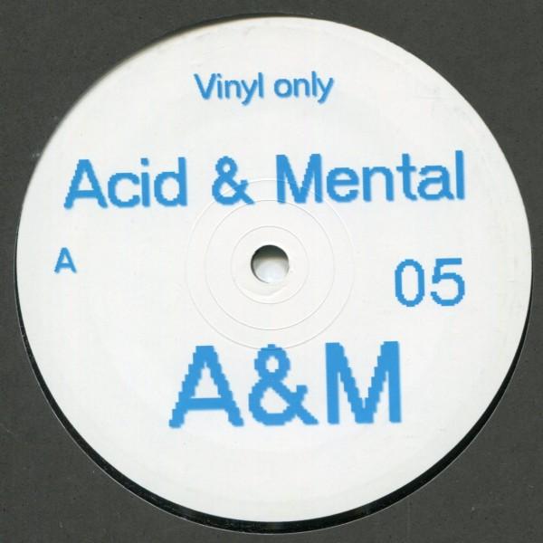 V/A: Acid & Mental 05
