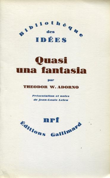 Theodor W. Adorno: Quasi una fantasia (Edition française)