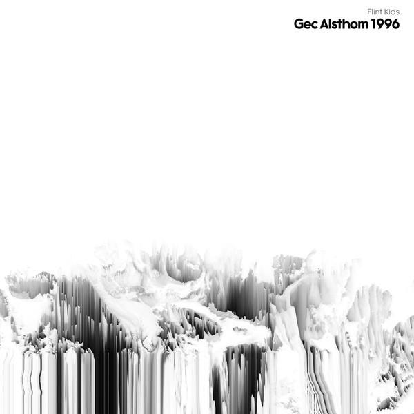 Flint Kids: Gec Alsthom 1996