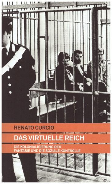 Renato Curcio: Das Virtuelle Reich