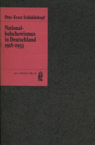 Otto-Ernst Schüddekopf: Nationalbolschewismus in Deutschland 1918-1933