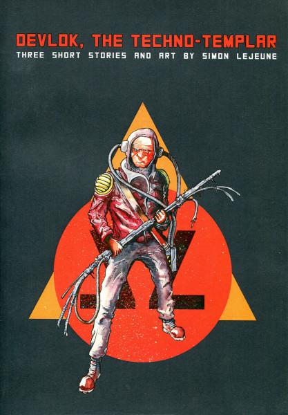 Simon Lejeune: Devlok, the Techno-Templar