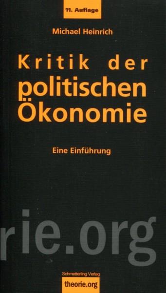 Michael Heinrich: Kritik der politischen Ökonomie