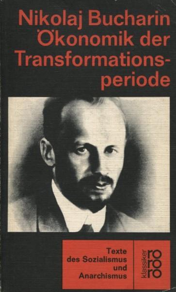 Nikolaj Bucharin: Ökonomik der Transformationsperiode