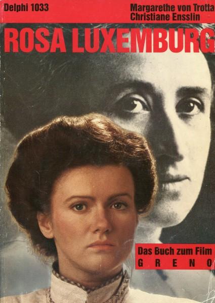 Margarethe von Trotta/Christiane Ensslin: Rosa Luxemburg