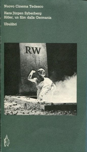 Hans Jürgen Syberberg: Hitler, un film dalla Germania