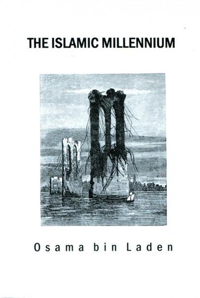 Osama bin Laden: The Islamic Millennium