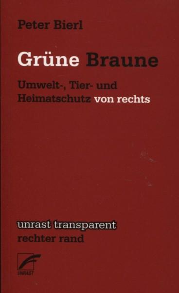 Peter Bierl: Grüne Braune