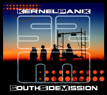 Kernelpanik: SouthSideMission CD+DVD