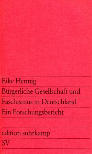 Eike Hennig: Bürgerliche Gesellschaft und Faschismus in Deutschland