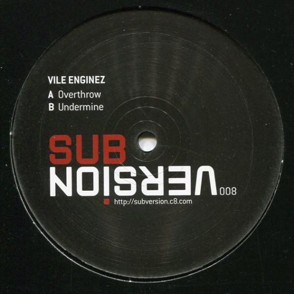 Vile Enginez: Overthrow/Undermine
